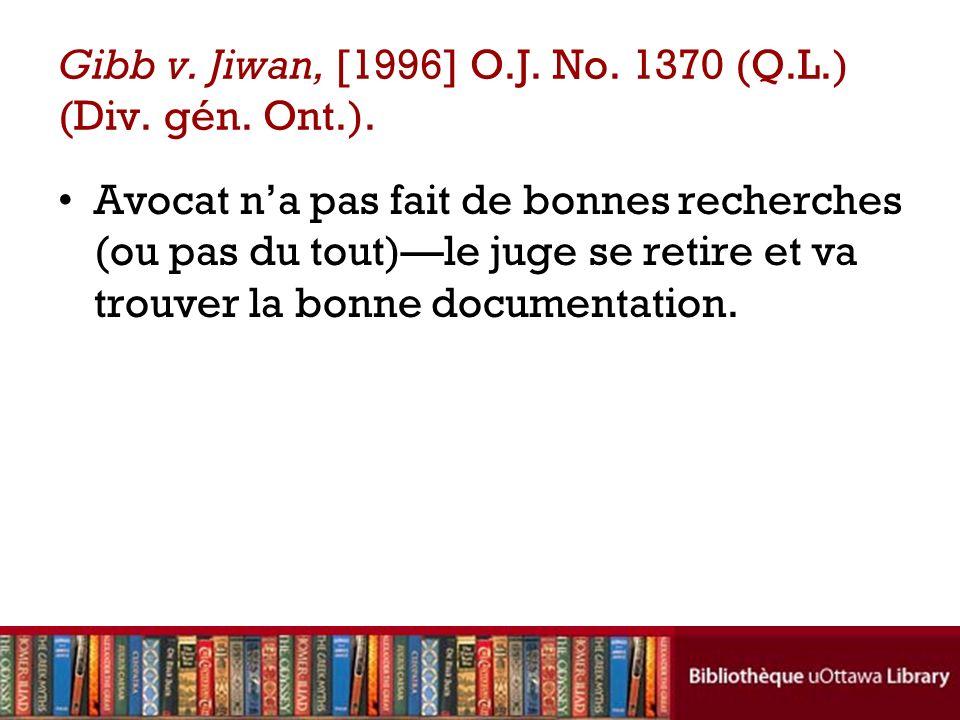 Gibb v.Jiwan, [1996] O.J. No. 1370 (Q.L.) (Div. gén.