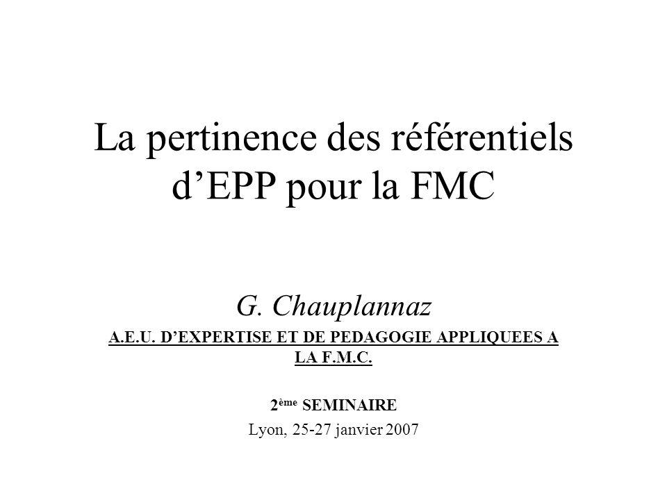 La pertinence des référentiels dEPP pour la FMC G.