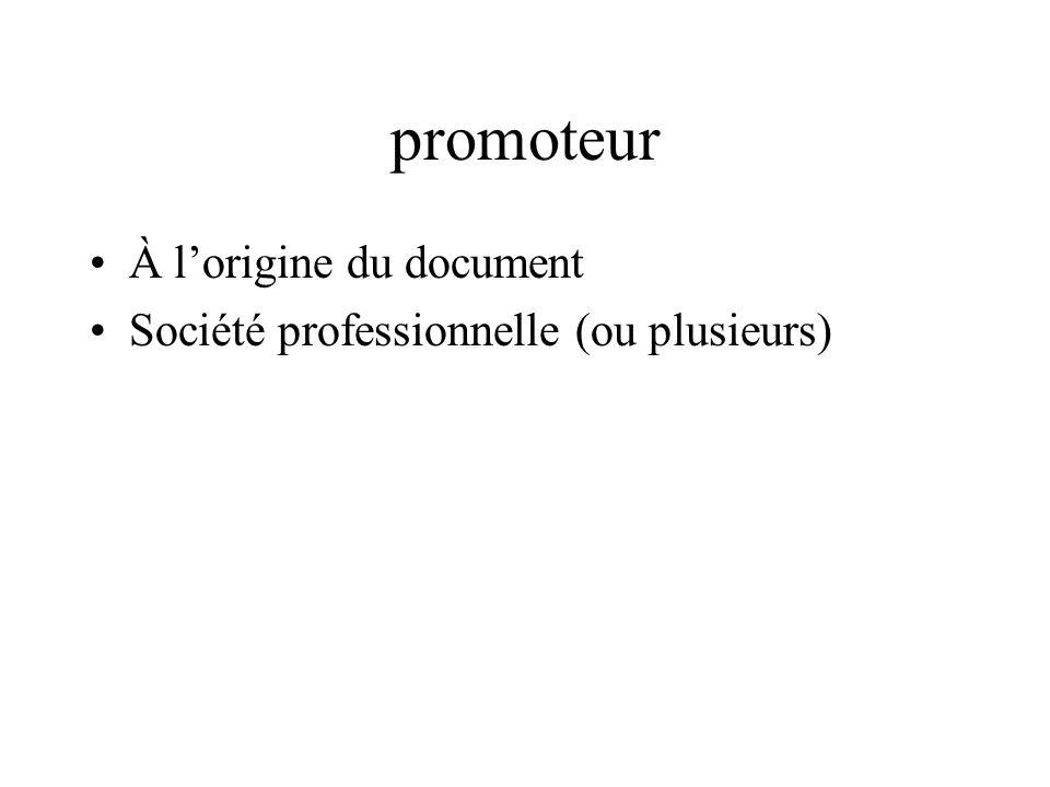 promoteur À lorigine du document Société professionnelle (ou plusieurs)