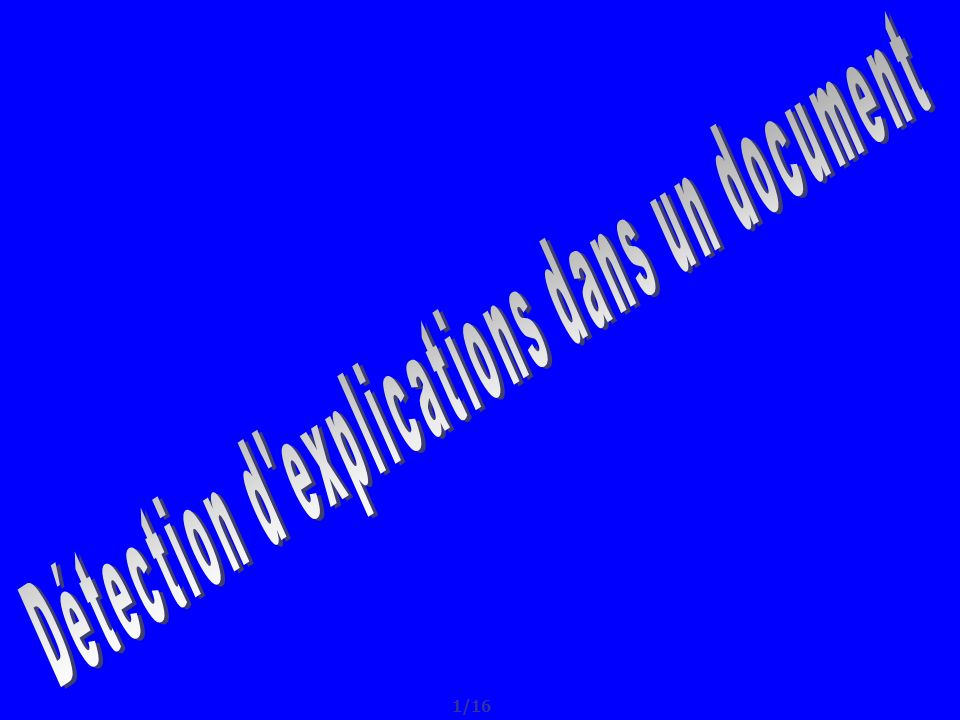 PLAN 1.Introduction 2. Repérage des parties dans un texte 2.1.