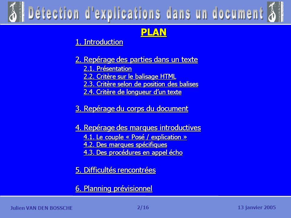 PLAN 1. Introduction 2. Repérage des parties dans un texte 2.1. Présentation 2.1. Présentation 2.2. Critère sur le balisage HTML 2.2. Critère sur le b