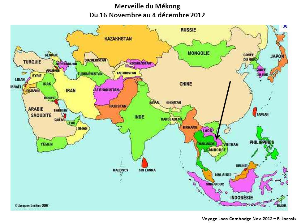 Voyage Laos-Cambodge Nov. 2012 – P. Lacroix Le Fameux Touc-Touc