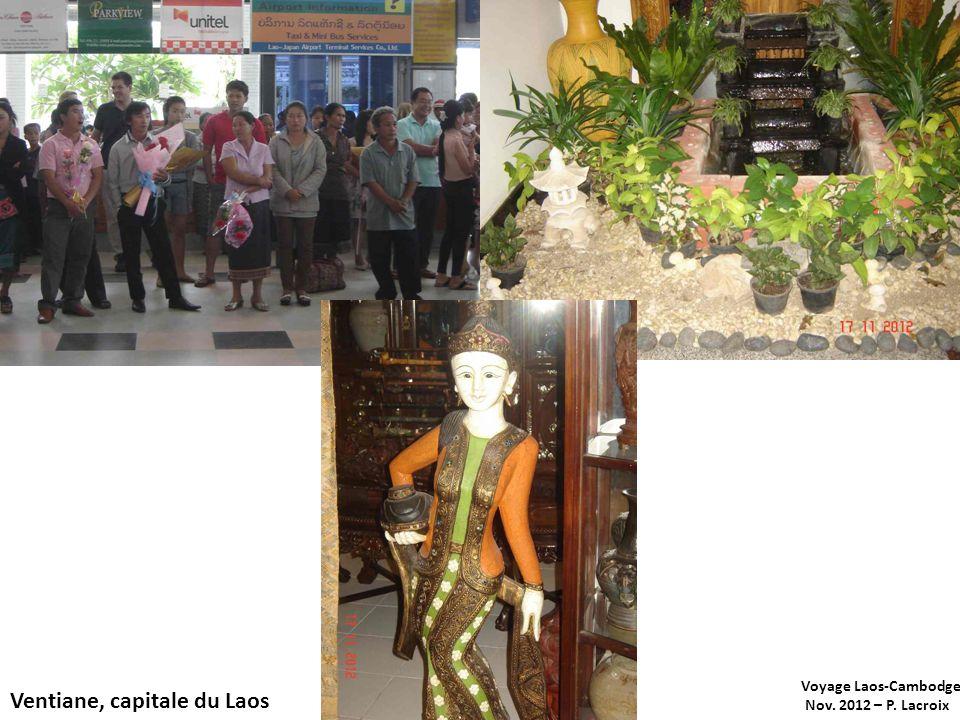 Voyage Laos-Cambodge Nov. 2012 – P. Lacroix Ventiane, capitale du Laos : Les contrastes !