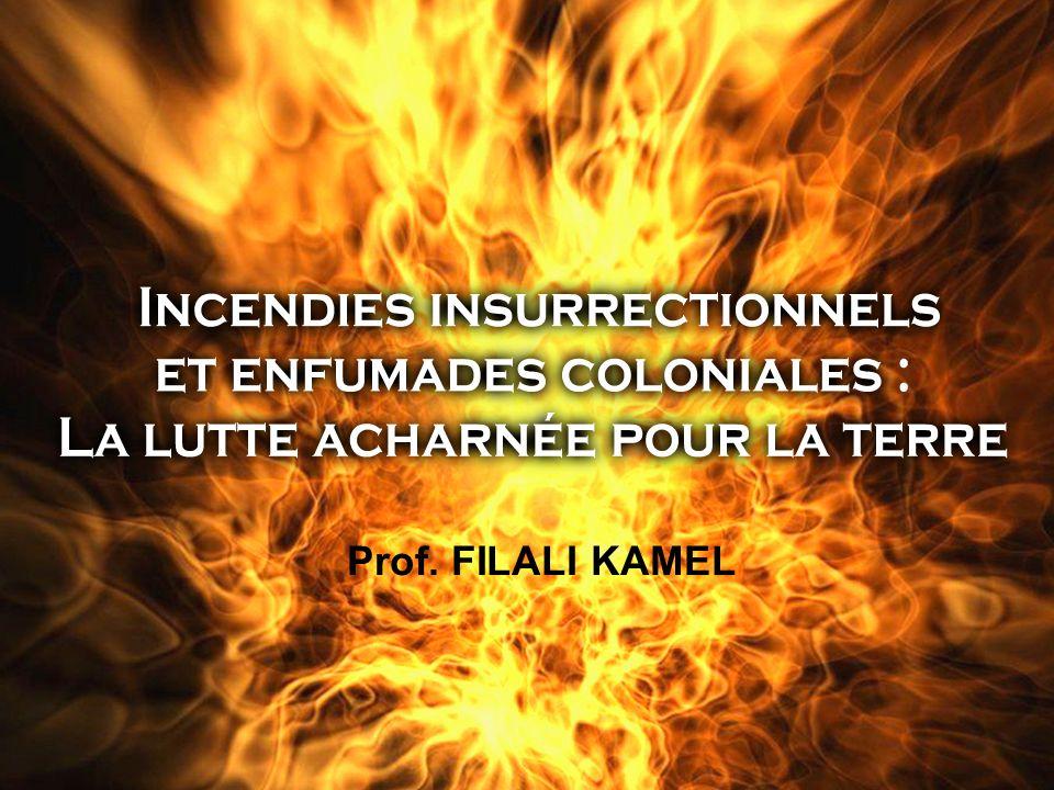 Conclusion Il ressort de ce qui précède et face aux pratiques destructives coloniales, l incendie par circonstance atténuante était un moyen pour combattre en légitime défense l ennemi colonial.