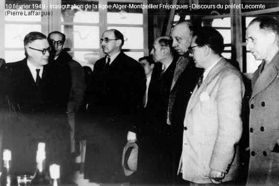 10 février 1949 - inauguration de la ligne Alger-Montpellier Fréjorgues - Discours du préfet Lecomte (Pierre Laffargue)