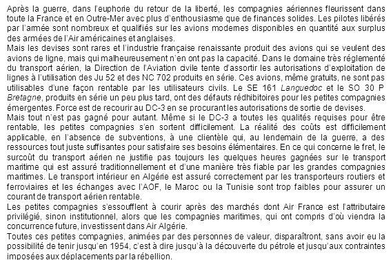 Après la guerre, dans leuphorie du retour de la liberté, les compagnies aériennes fleurissent dans toute la France et en Outre-Mer avec plus denthousi