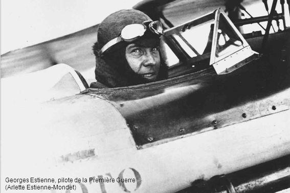 Georges Estienne, pilote de la Première Guerre (Arlette Estienne-Mondet)