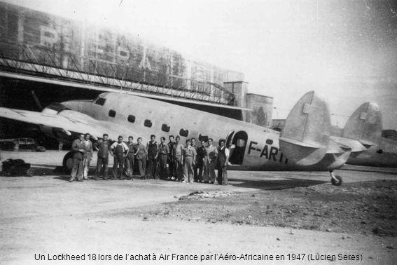 Un Lockheed 18 lors de lachat à Air France par lAéro-Africaine en 1947 (Lucien Seres)