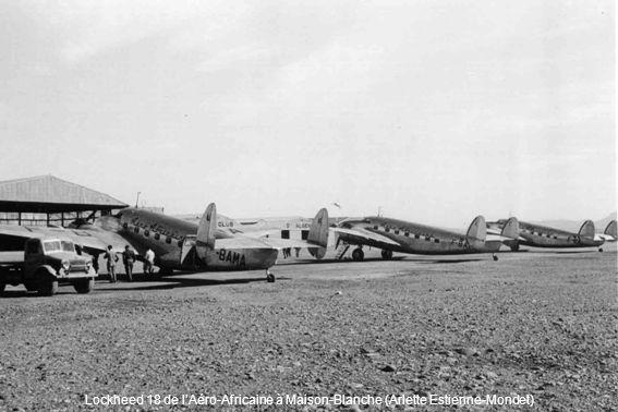 Lockheed 18 de lAéro-Africaine à Maison-Blanche (Arlette Estienne-Mondet)