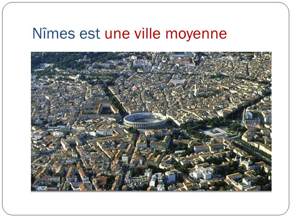 Nîmes est une ville moyenne