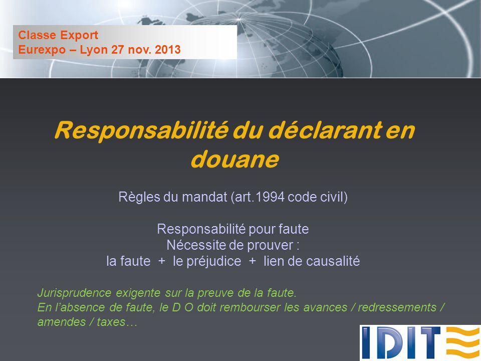 Classe Export Eurexpo – Lyon 27 nov.2013 Recommandations 1) Agir vite .