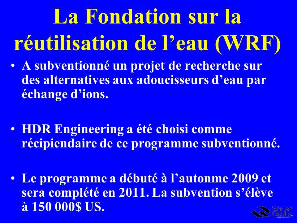 La Fondation sur la réutilisation de leau (WRF) A subventionné un projet de recherche sur des alternatives aux adoucisseurs deau par échange dions. HD