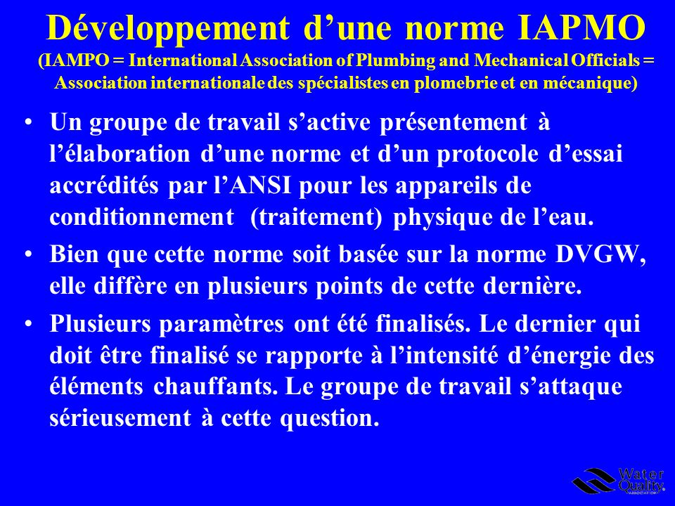 Développement dune norme IAPMO (IAMPO = International Association of Plumbing and Mechanical Officials = Association internationale des spécialistes e