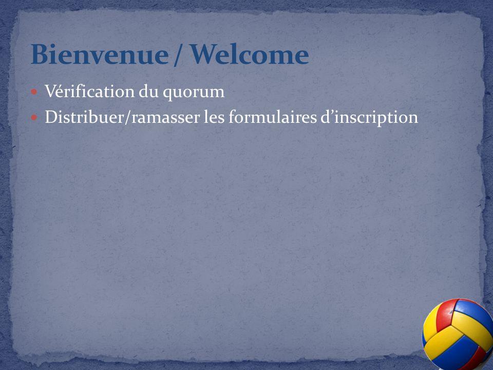 Vérification du quorum Distribuer/ramasser les formulaires dinscription