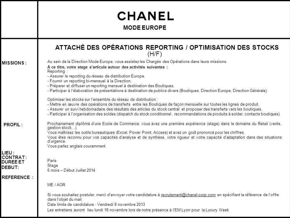 DIVISION Titre du poste (H/F) Modifiez les styles du texte du masque MODE EUROPE ATTACHÉ DES OPÉRATIONS REPORTING / OPTIMISATION DES STOCKS (H/F) Au s