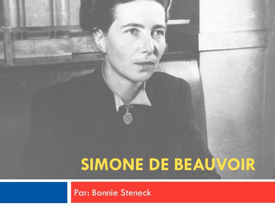 Simone-Lucie-Ernestine-Marie Bertrand de Beauvoir Née le 9 janvier 1908 à Paris