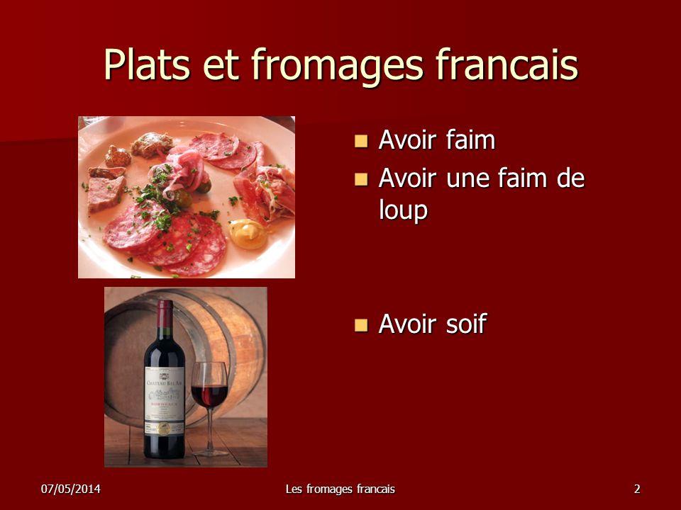07/05/2014Les fromages francais3 Cest un ivrogne