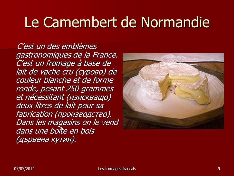 07/05/2014Les fromages francais10 Le Compté Cest un fromage de la ré- gion Franche-Compté.