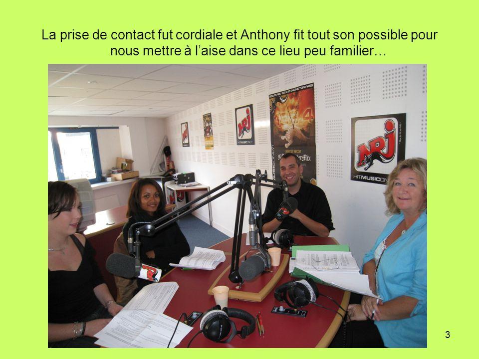 3 La prise de contact fut cordiale et Anthony fit tout son possible pour nous mettre à laise dans ce lieu peu familier…