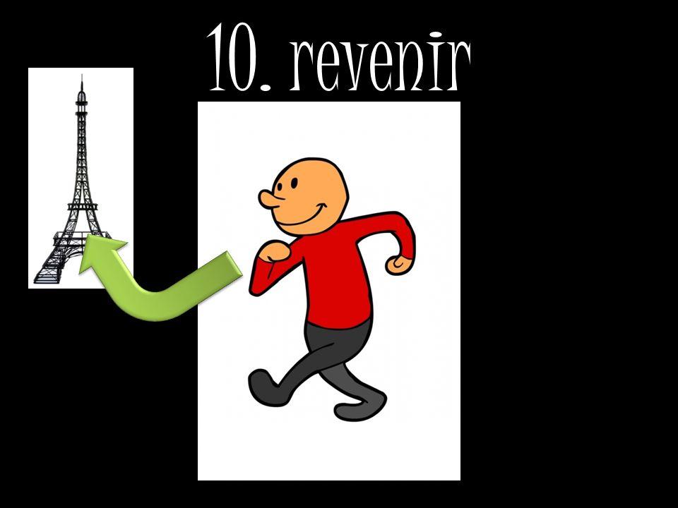10. revenir
