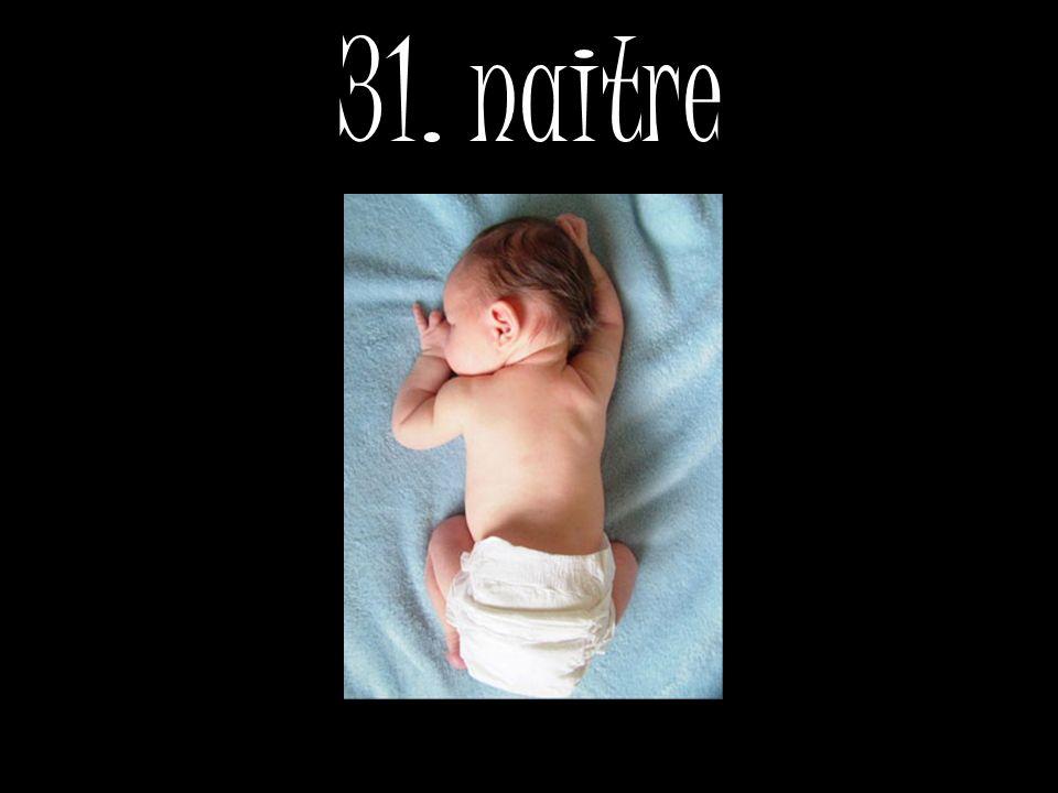 31. naitre