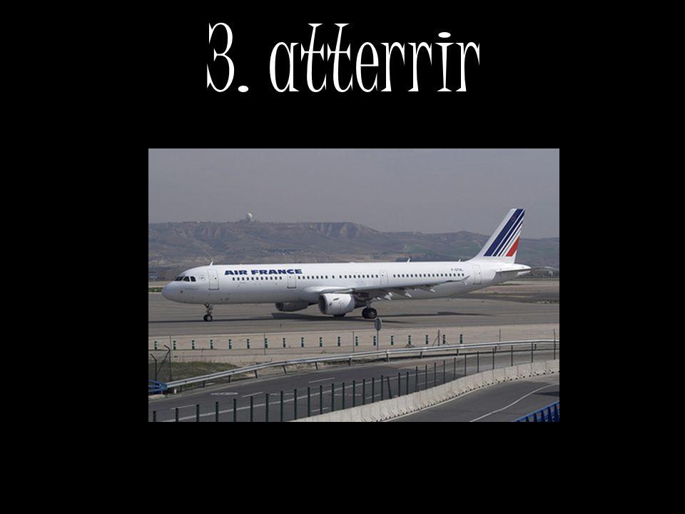 3. atterrir