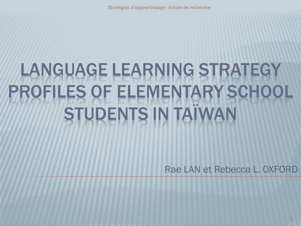 Rae LAN et Rebecca L. OXFORD 1 Stratégies d'apprentissage - Article de recherche