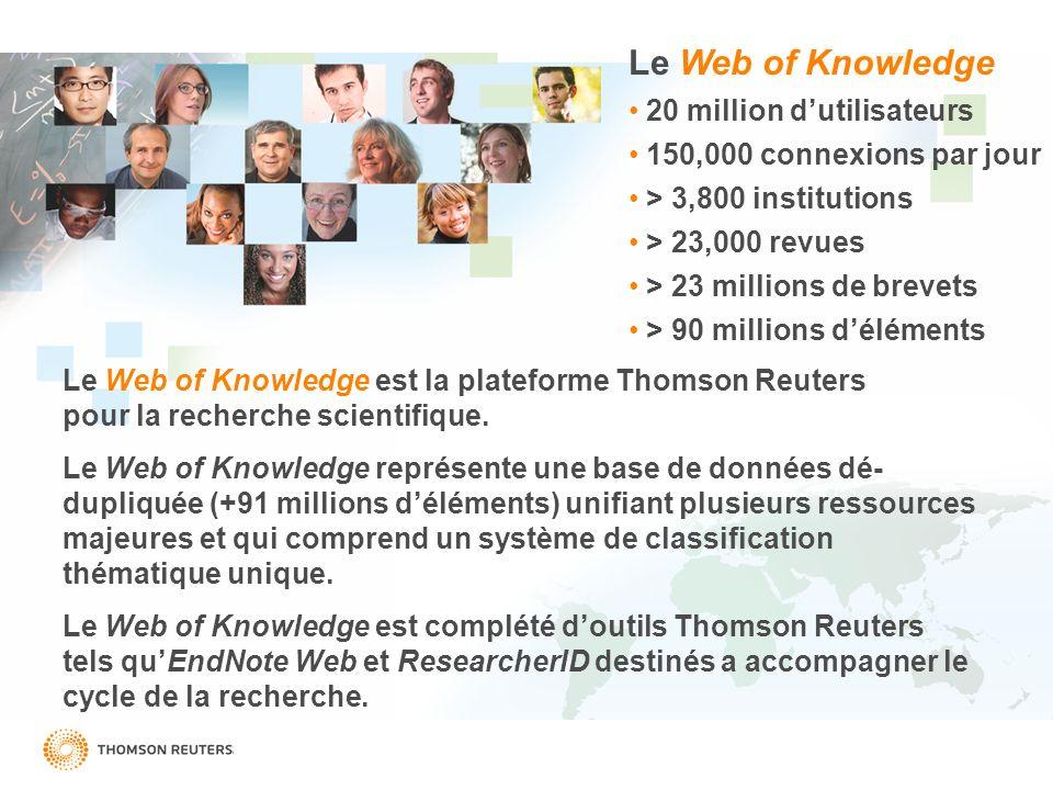 Le Web of Knowledge est la plateforme Thomson Reuters pour la recherche scientifique. Le Web of Knowledge représente une base de données dé- dupliquée