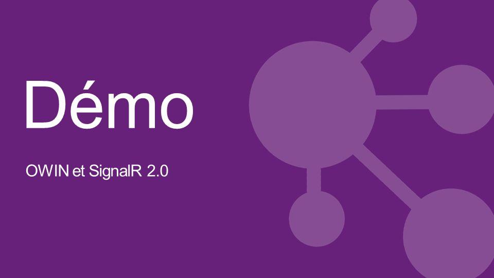 Démo OWIN et SignalR 2.0