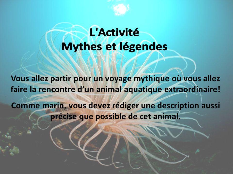 Vous allez partir pour un voyage mythique où vous allez faire la rencontre dun animal aquatique extraordinaire! Comme marin, vous devez rédiger une de