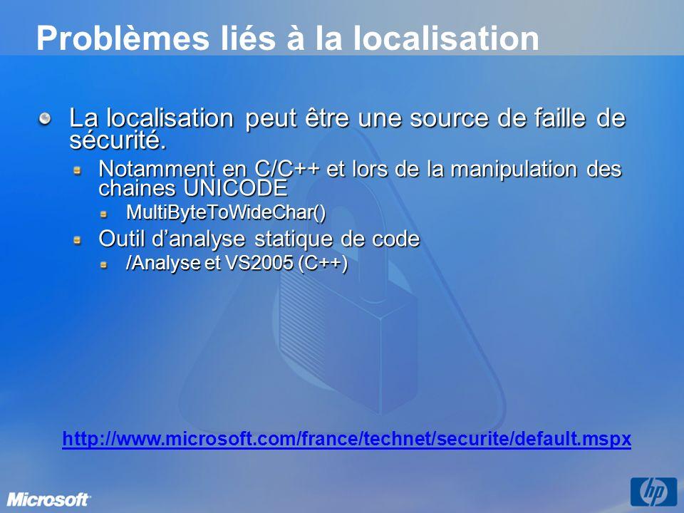 Problèmes liés à la localisation La localisation peut être une source de faille de sécurité.