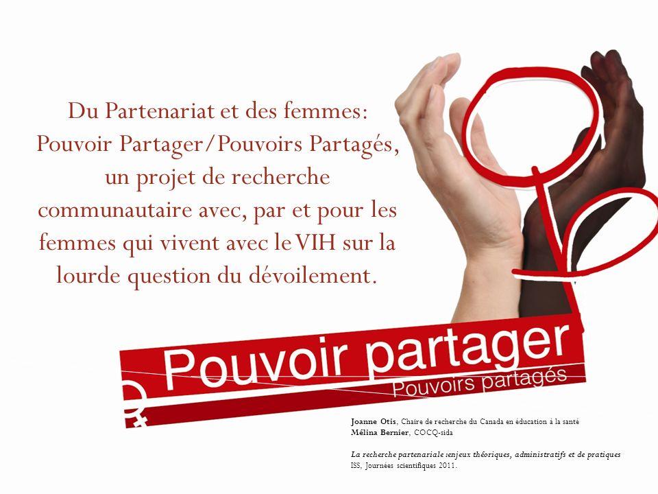 Du Partenariat et des femmes: Pouvoir Partager/Pouvoirs Partagés, un projet de recherche communautaire avec, par et pour les femmes qui vivent avec le