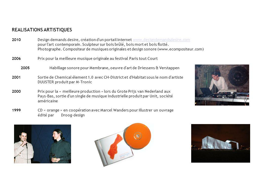 REALISATIONS ARTISTIQUES 2010Design demands desire, création d'un portail Internet www.designdemandsdesire.com pour l'art contemporain. Sculpteur sur