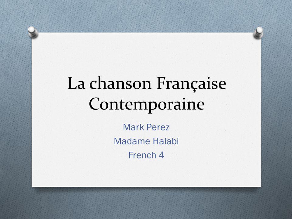 La chanson Française Contemporaine Mark Perez Madame Halabi French 4
