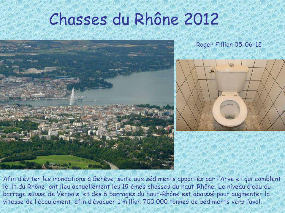 Chasses du Rhône 2012 Afin déviter les inondations à Genève, suite aux sédiments apportés par lArve et qui comblent le lit du Rhône, ont lieu actuelle