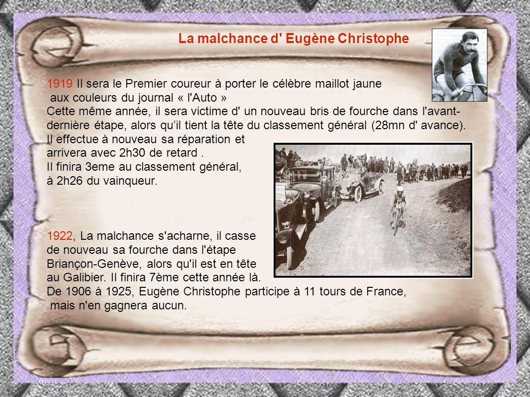1913 l e coureur Eugène Christophe est renversé par une voiture dans la descente du Tourmalet.