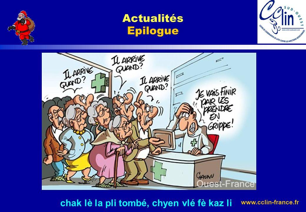 www.cclin-france.fr Actualités Epilogue chak lè la pli tombé, chyen vlé fè kaz li