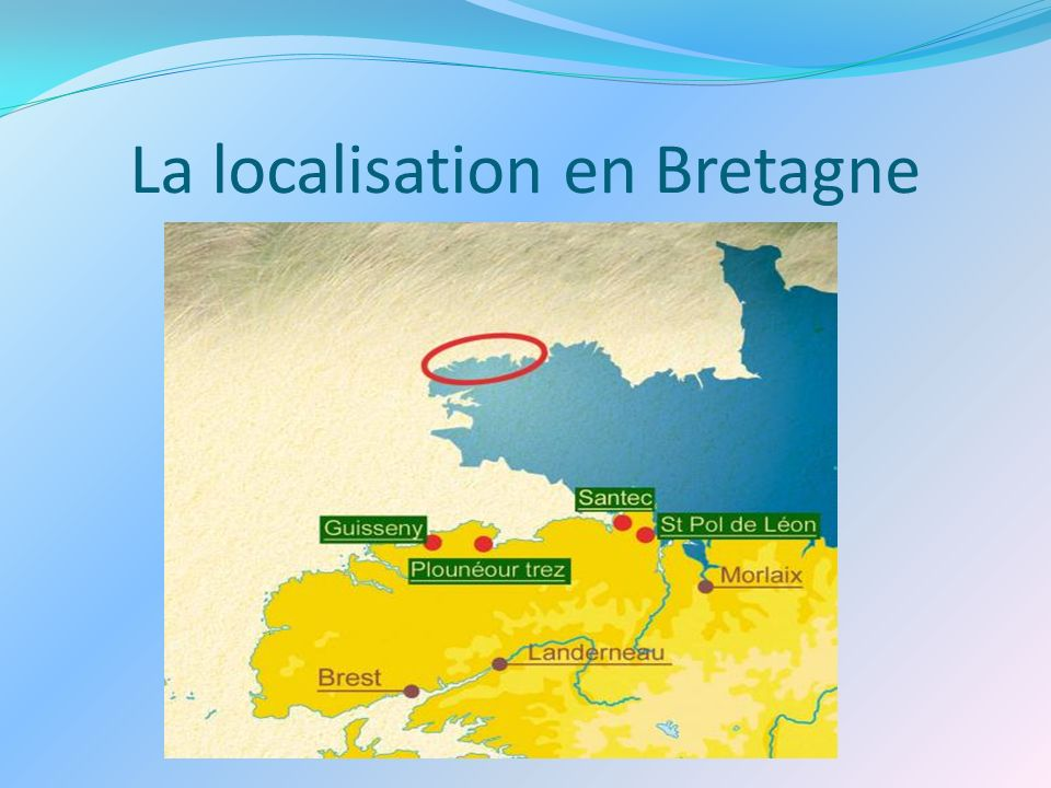 La localisation en Bretagne
