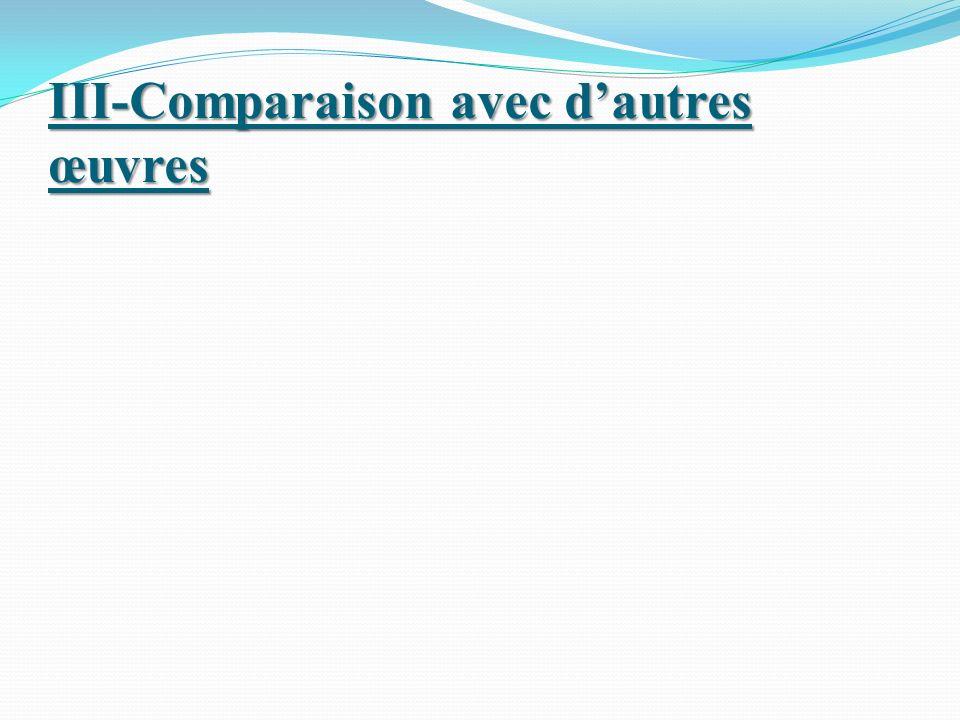 III-Comparaison avec dautres œuvres
