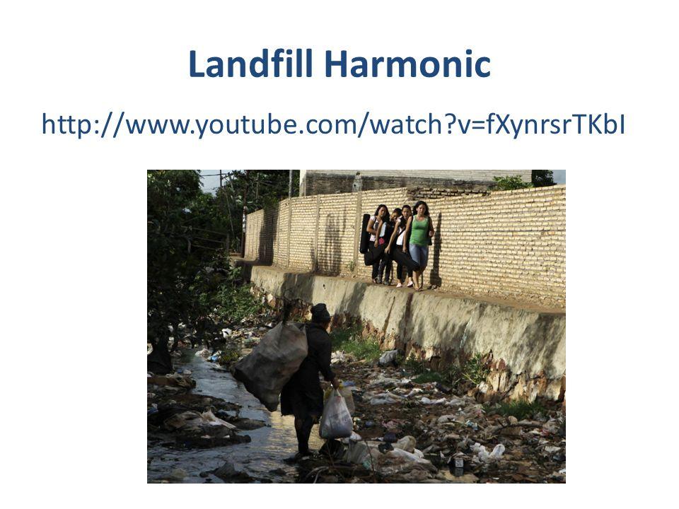 Landfill Harmonic http://www.youtube.com/watch?v=fXynrsrTKbI
