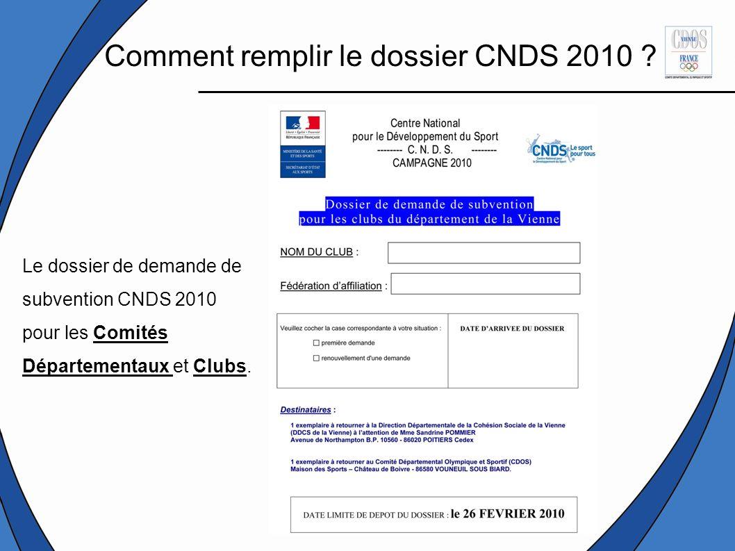 Comment remplir le dossier CNDS 2010 .
