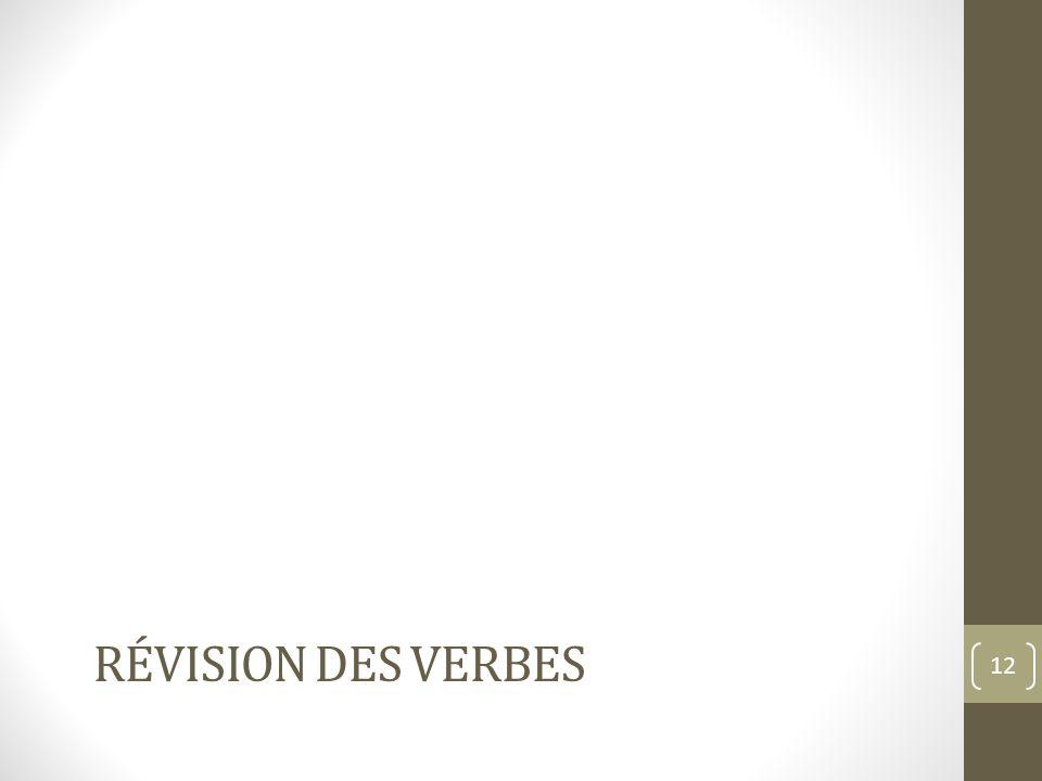 RÉVISION DES VERBES 12