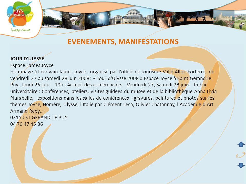 EVENEMENTS, MANIFESTATIONS JOUR D'ULYSSE Espace James Joyce Hommage à l'écrivain James Joyce, organisé par l'office de tourisme Val d'Allier-Forterre,