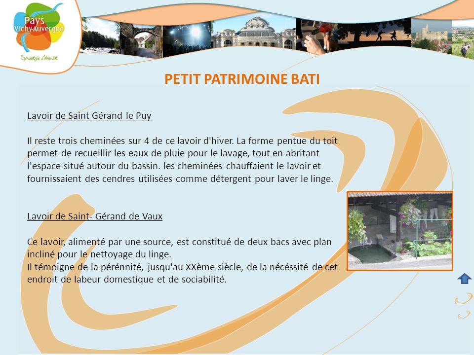 Lavoir de Saint Gérand le Puy Il reste trois cheminées sur 4 de ce lavoir d'hiver. La forme pentue du toit permet de recueillir les eaux de pluie pour