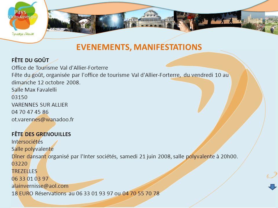 EVENEMENTS, MANIFESTATIONS FÊTE DU GOÛT Office de Tourisme Val d'Allier-Forterre Fête du goût, organisée par l'office de tourisme Val d'Allier-Forterr