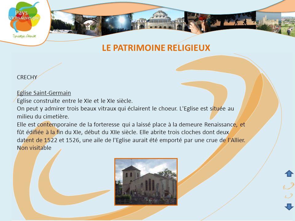 CRECHY Eglise Saint-Germain Eglise construite entre le XIe et le XIe siècle. On peut y admirer trois beaux vitraux qui éclairent le choeur. L'Eglise e