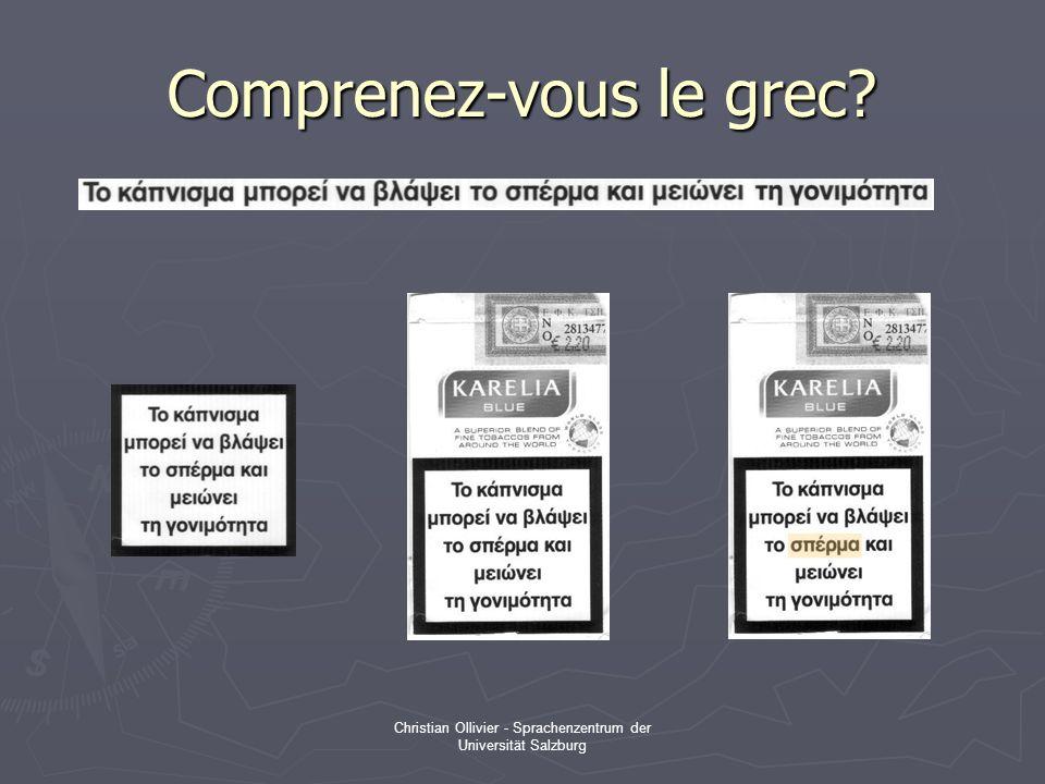 Christian Ollivier - Sprachenzentrum der Universität Salzburg Comprenez-vous le grec?