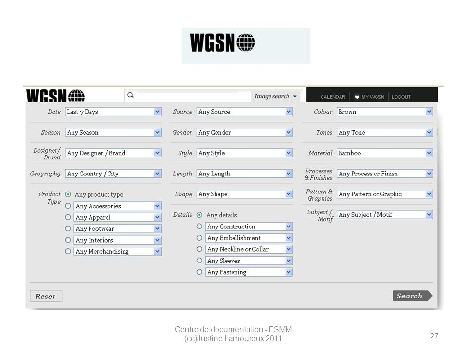 27 Centre de documentation - ESMM (cc)Justine Lamoureux 2011 WGSN
