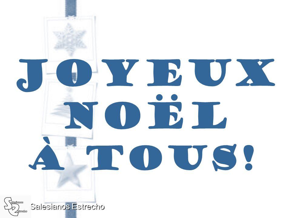 Salesianos Estrecho DOUCE NUIT, SAINTE NUIT Douce nuit, sainte nuit Tout est calme plus de bruit C'est Noël là-bas dans le ciel Une étoile d'un éclat
