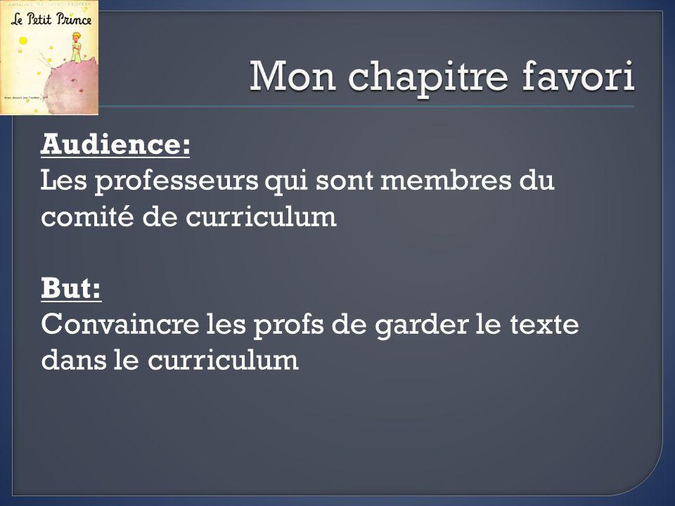 Audience: Les professeurs qui sont membres du comité de curriculum But: Convaincre les profs de garder le texte dans le curriculum